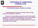 prevenirea i combaterea criminalit ii13