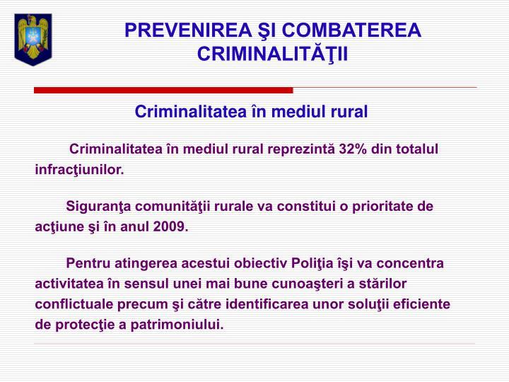 PREVENIREA ŞI COMBATEREA CRIMINALITĂŢII