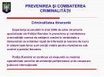 prevenirea i combaterea criminalit ii29