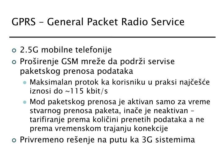GPRS – General Packet Radio Service