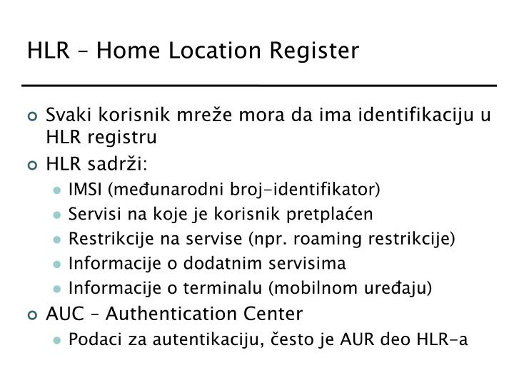 HLR – Home Location Register