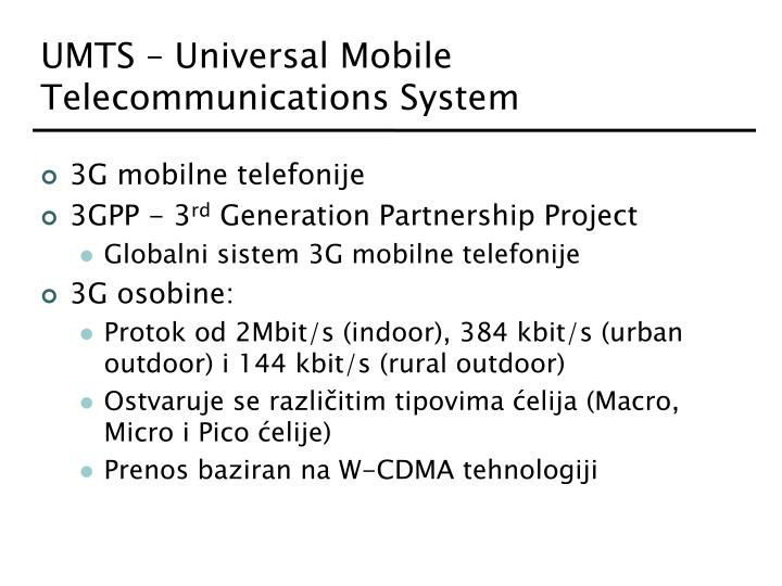 UMTS – Universal Mobile Telecommunications System