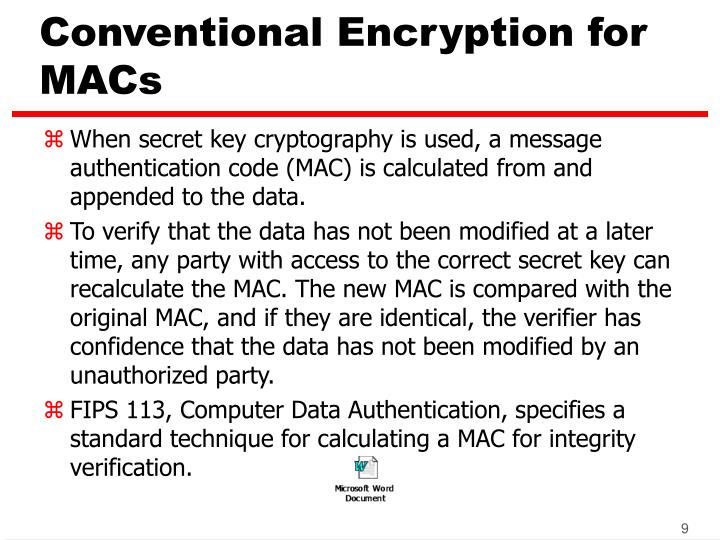 Conventional Encryption for MACs