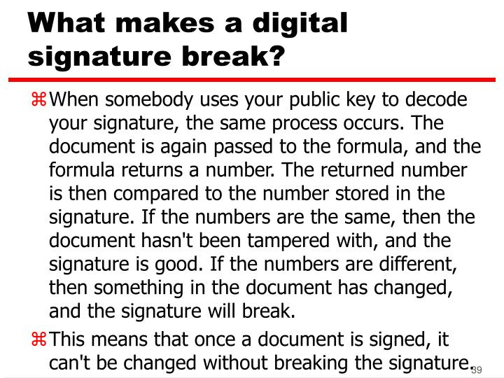 What makes a digital signature break?
