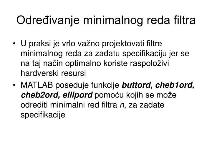 Određivanje minimalnog reda filtra