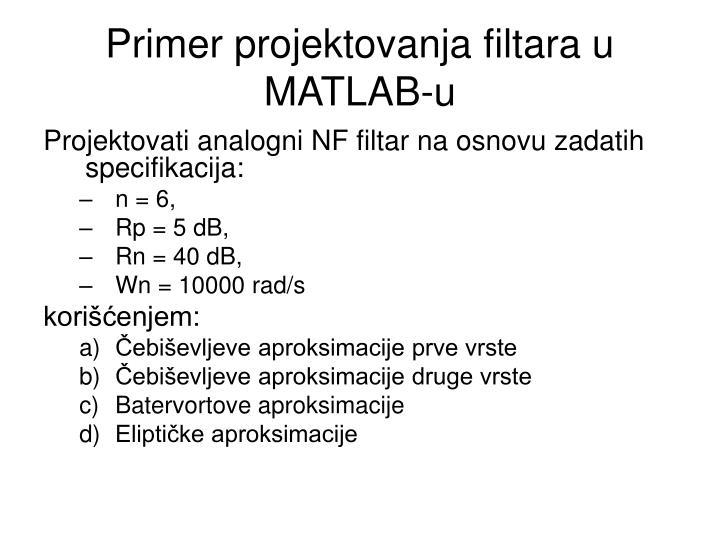 Primer projektovanja filtara u MATLAB-u
