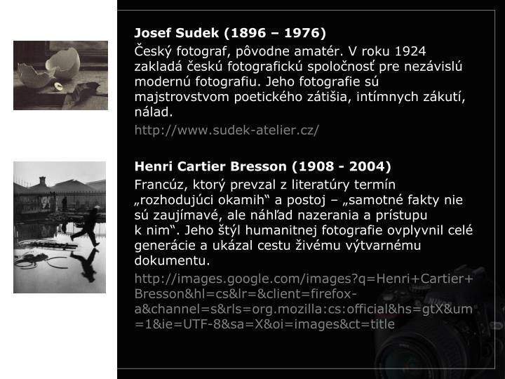 Josef Sudek (1896 – 1976)