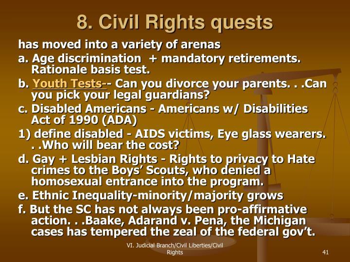 8. Civil Rights quests