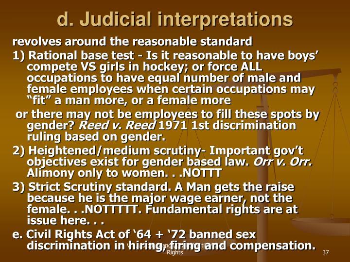 d. Judicial interpretations