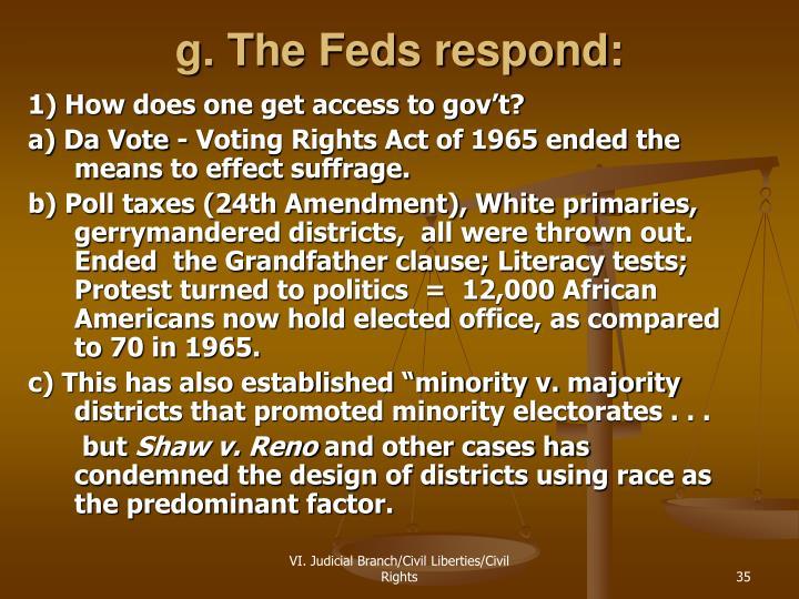 g. The Feds respond: