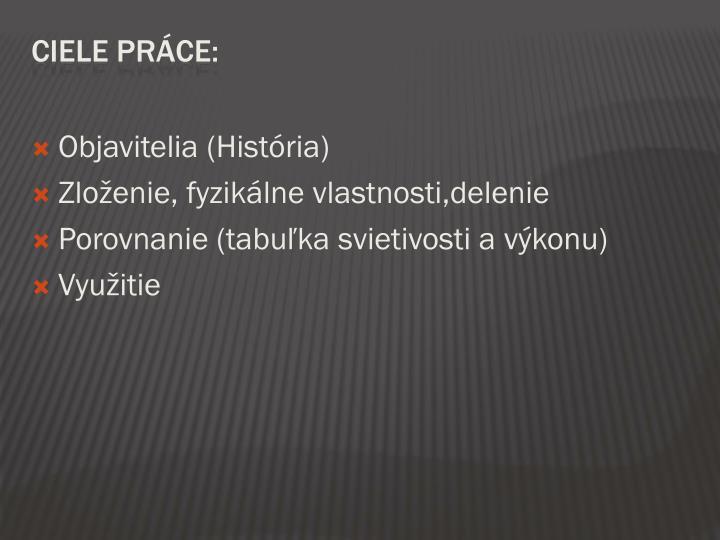 Objavitelia (História)
