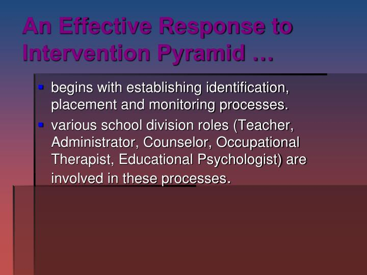An Effective Response to Intervention Pyramid …