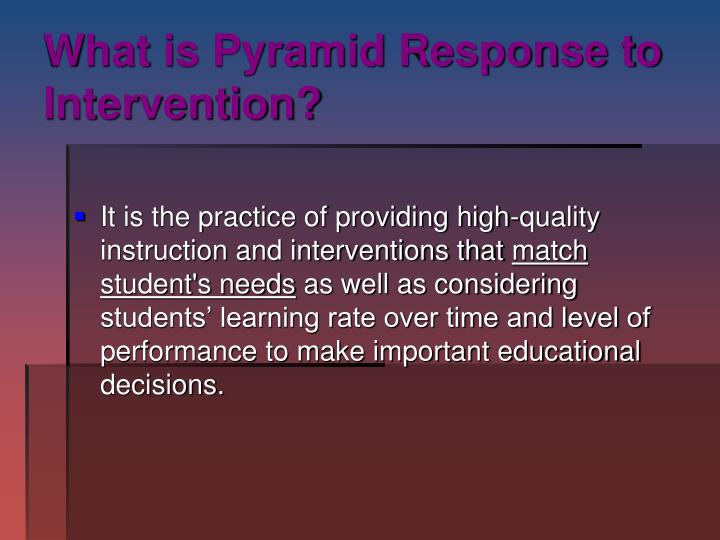 What is pyramid response to intervention