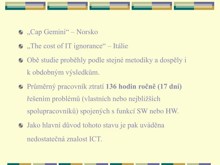 """Cap Gemini"""