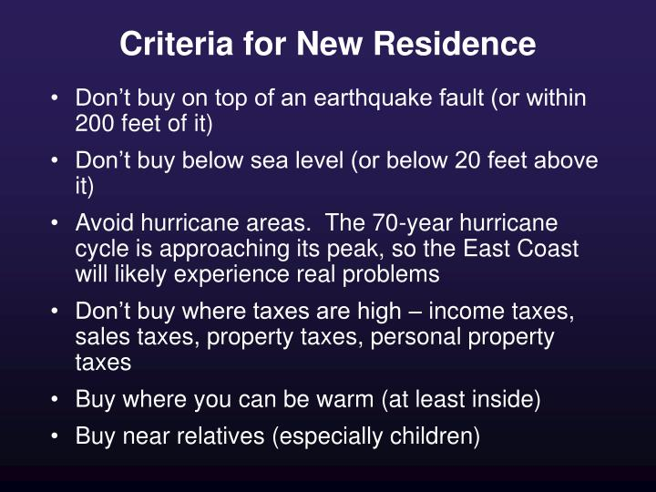 Criteria for New Residence