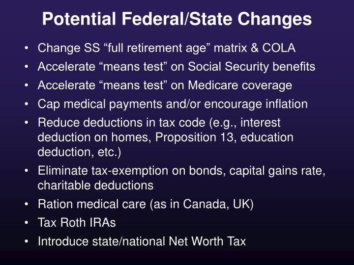 Potential Federal/State Changes