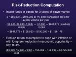 risk reduction computation