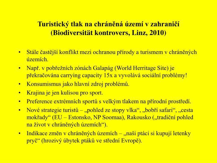 Turistický tlak na chráněná území v zahraničí (Biodiversität kontrovers, Linz, 2010)