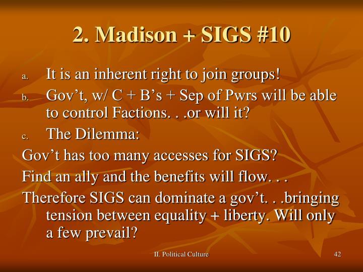 2. Madison + SIGS #10