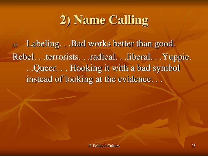 2) Name Calling