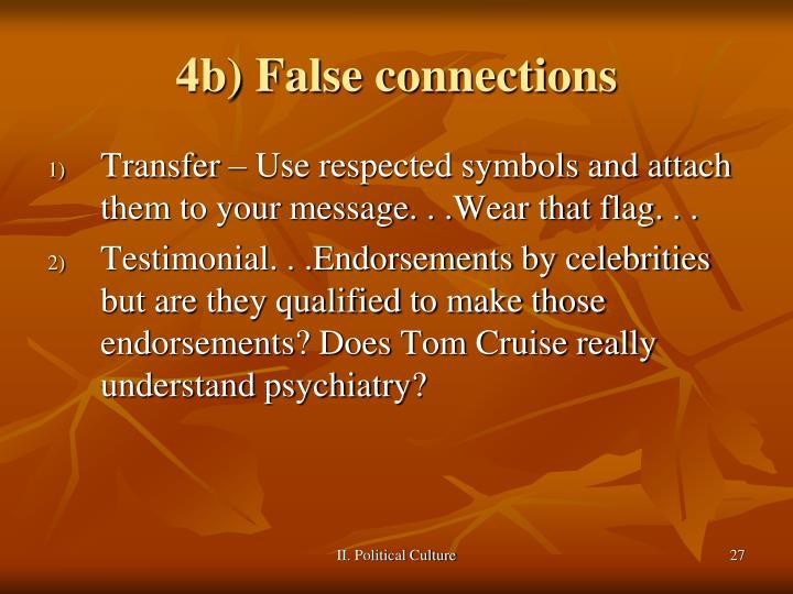 4b) False connections