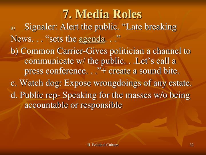 7. Media Roles