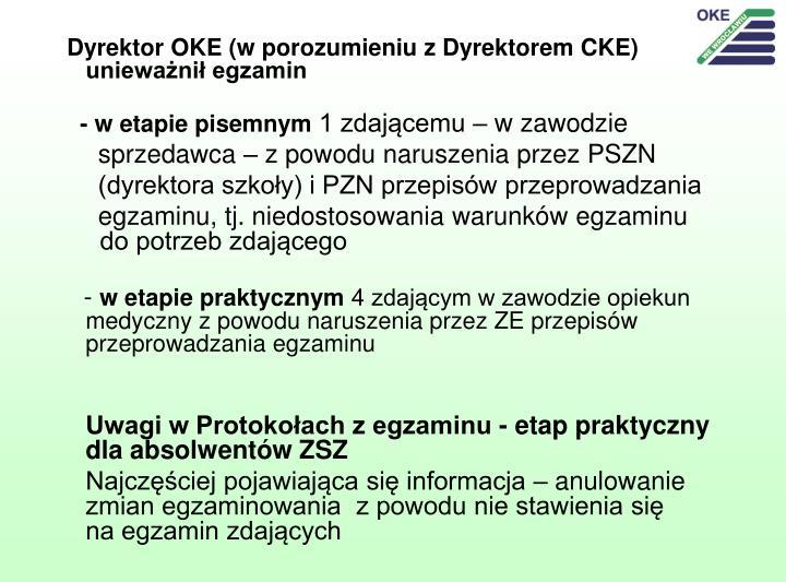 Dyrektor OKE (w porozumieniu z Dyrektorem CKE) unieważnił egzamin