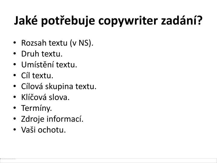 Jaké potřebuje copywriter zadání?