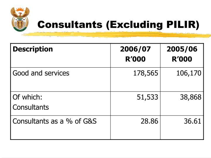 Consultants (Excluding PILIR)