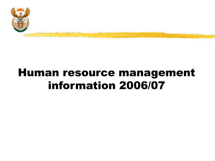 Human resource management information 2006/07