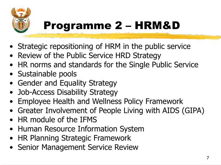Programme 2 – HRM&D