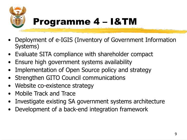 Programme 4 – I&TM