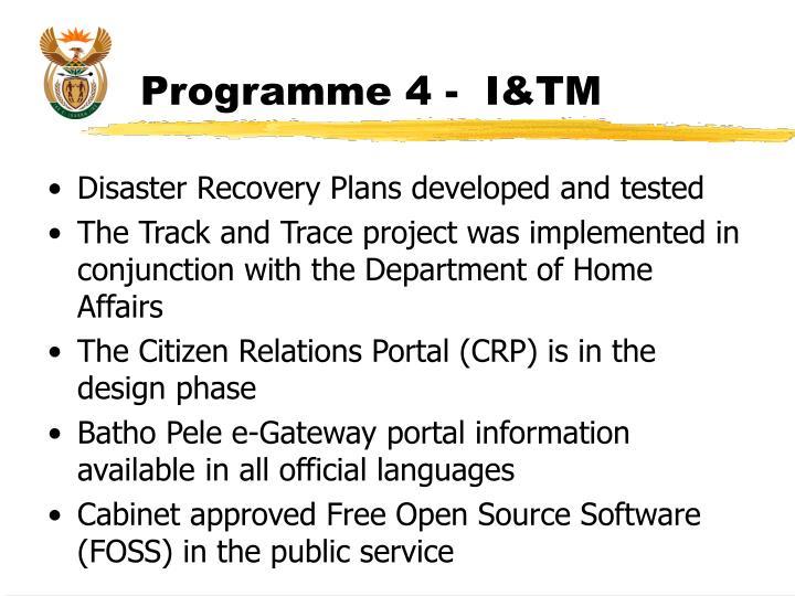 Programme 4 -  I&TM