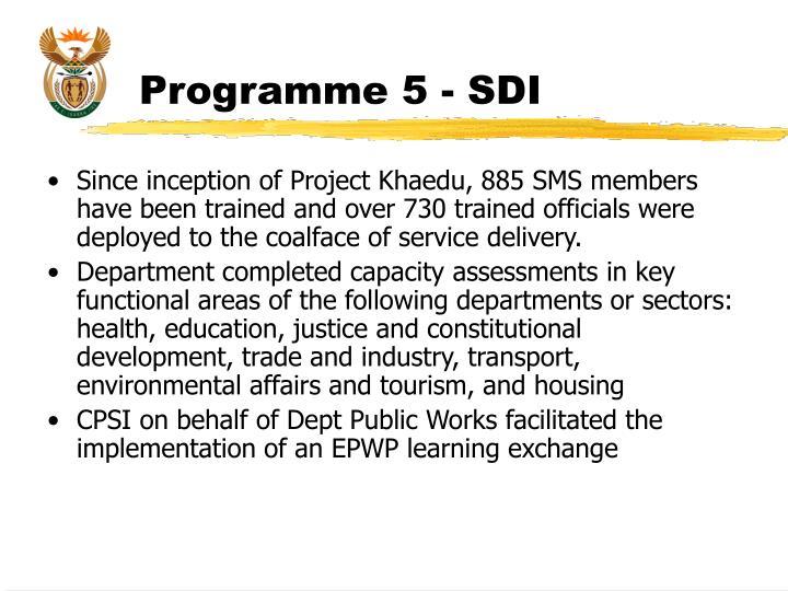 Programme 5 - SDI