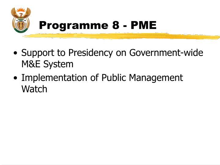 Programme 8 - PME