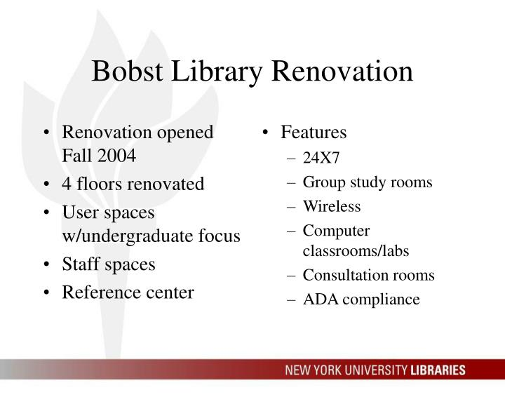 Renovation opened Fall 2004