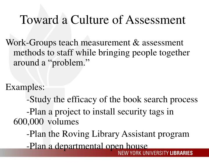 Toward a Culture of Assessment