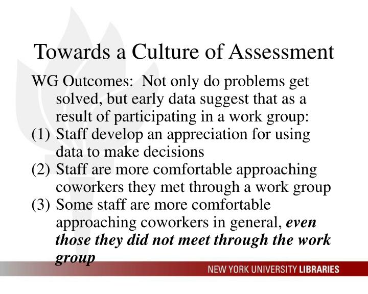 Towards a Culture of Assessment
