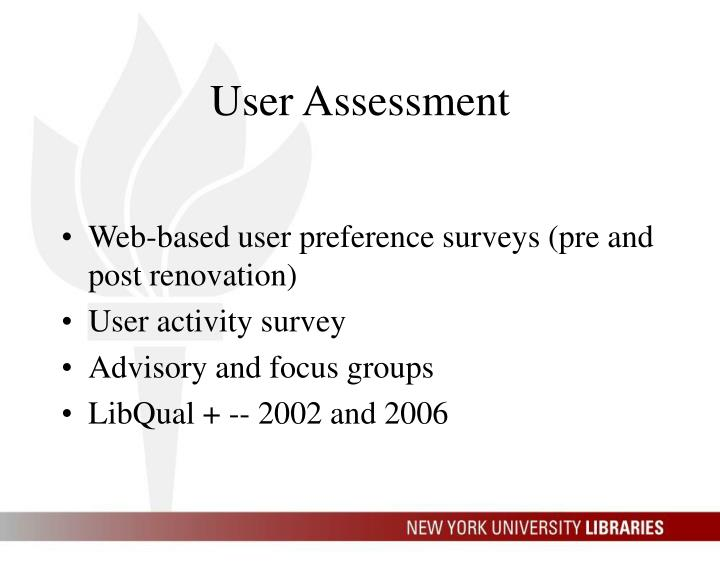 User Assessment