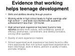 evidence that working helps teenage development