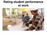 rating student performance at work
