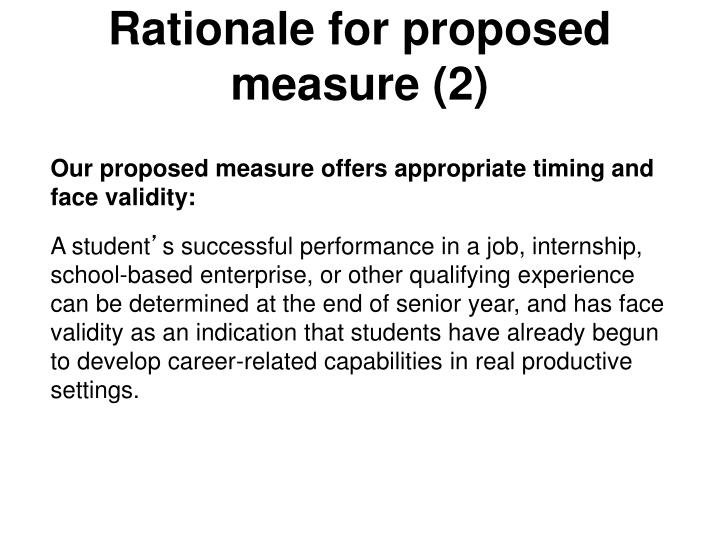 Rationale for proposed measure (2)