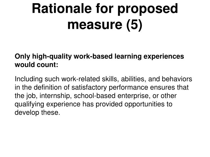 Rationale for proposed measure (5)
