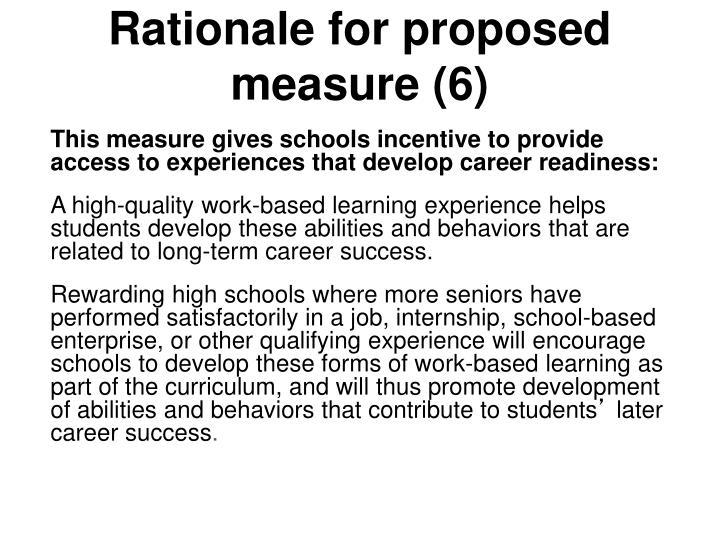 Rationale for proposed measure (6)
