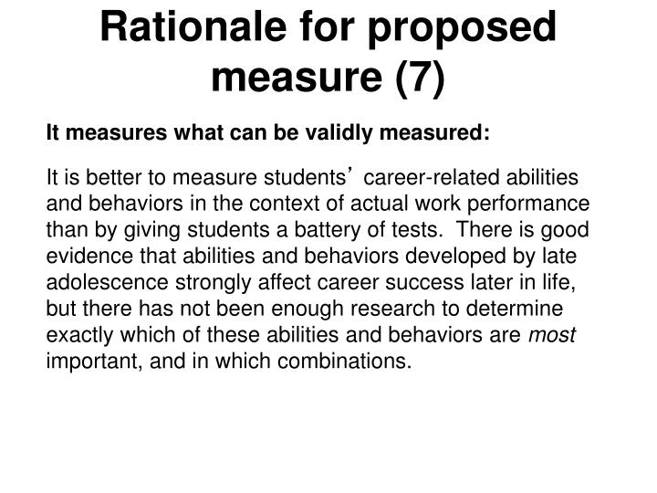 Rationale for proposed measure (7)