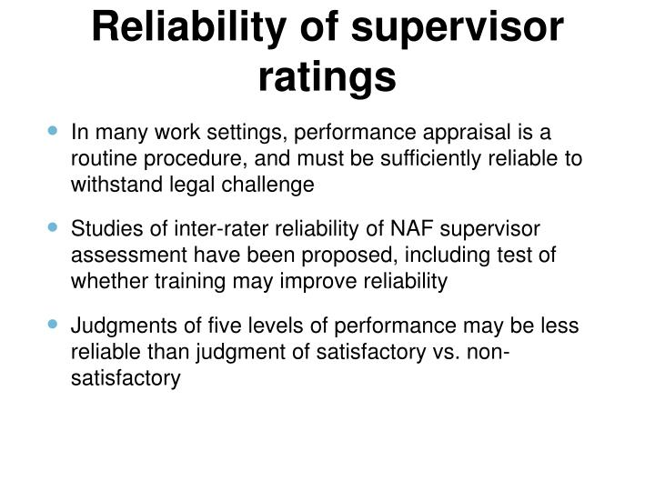 Reliability of supervisor ratings