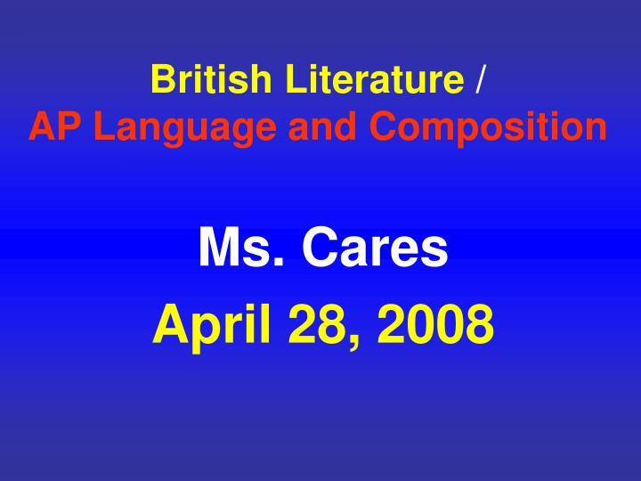 British literature ap language and composition