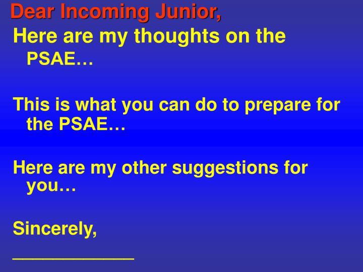 Dear Incoming Junior,