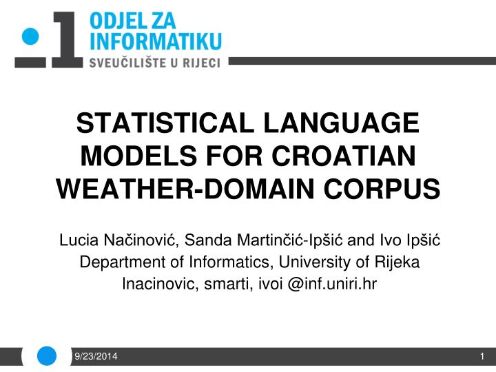 S tatistical language models for croatian weather domain corpus