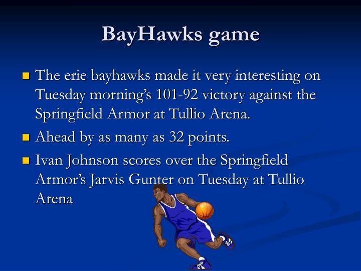 BayHawks game